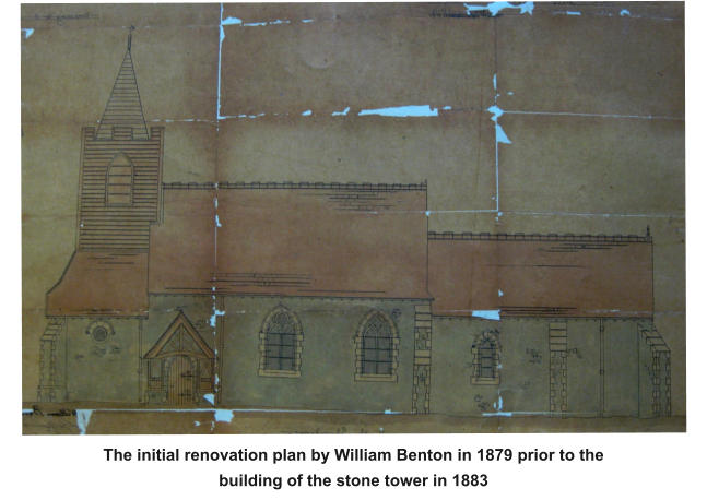 The initial renovation plan by William Benton in 1879 prior to the building of the stone tower in 1883